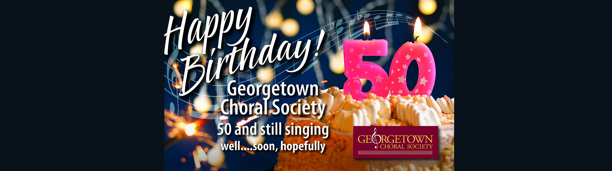 Georgetown Choral Society 50th BIrthday